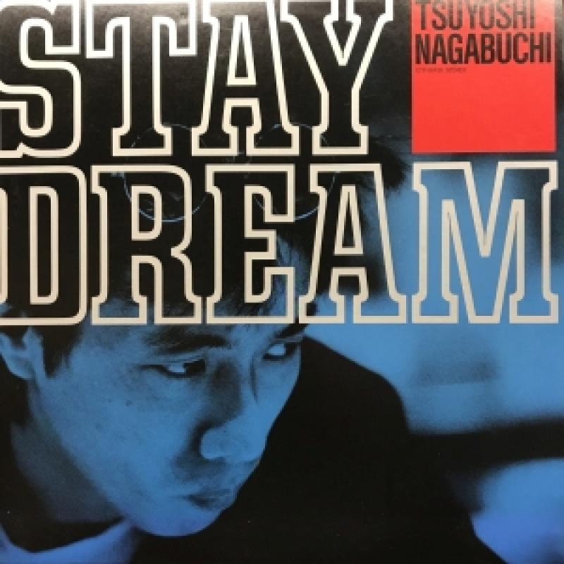 長渕 剛 stay dream