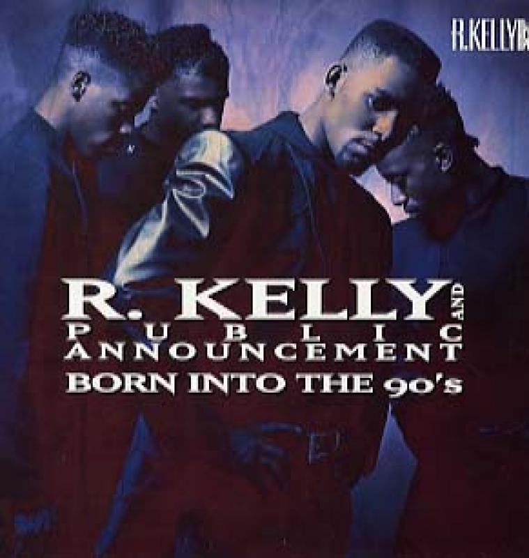 r kelly public announcement born into the 90 s uk レコード通販の