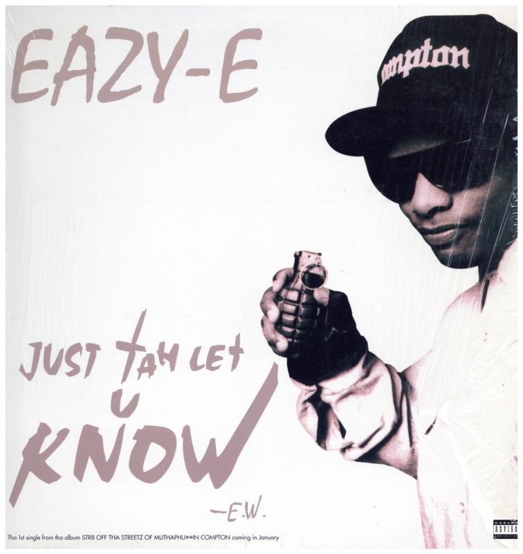 EAZY-E/JUST TAH LET U KNOW / THE MUTHAPHU**IN' REALの12インチレコード通販・販売ならサウンドファインダー