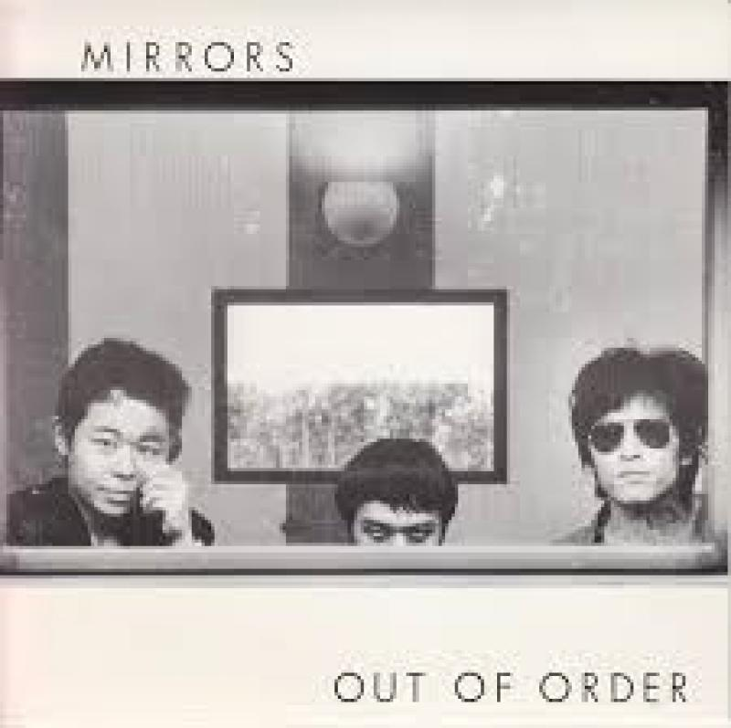 Mirrors/Out of Orderのシングル盤通販・販売ならサウンドファインダー