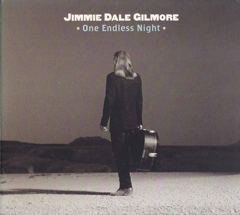 JIMMIE DALE GILMORE/One Endless NightのCD通販・販売ならサウンドファインダー