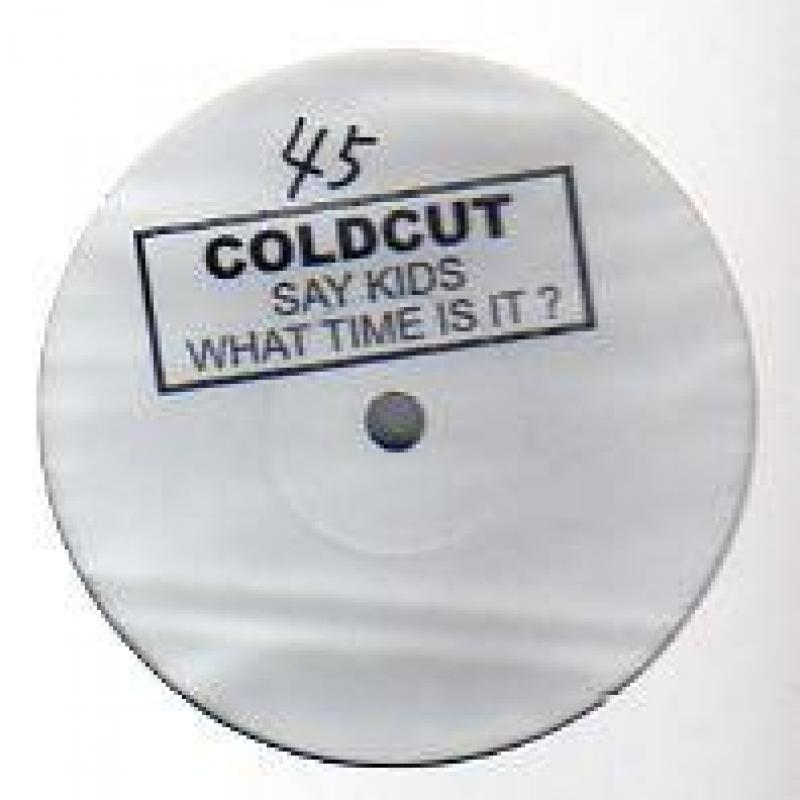 Coldcut - Say Kids What Time Is It?