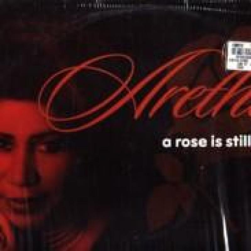 ARETHA FRANKLIN - A ROSE IS STILL A ROSE (12''X2) - 12 inch 45 rpm