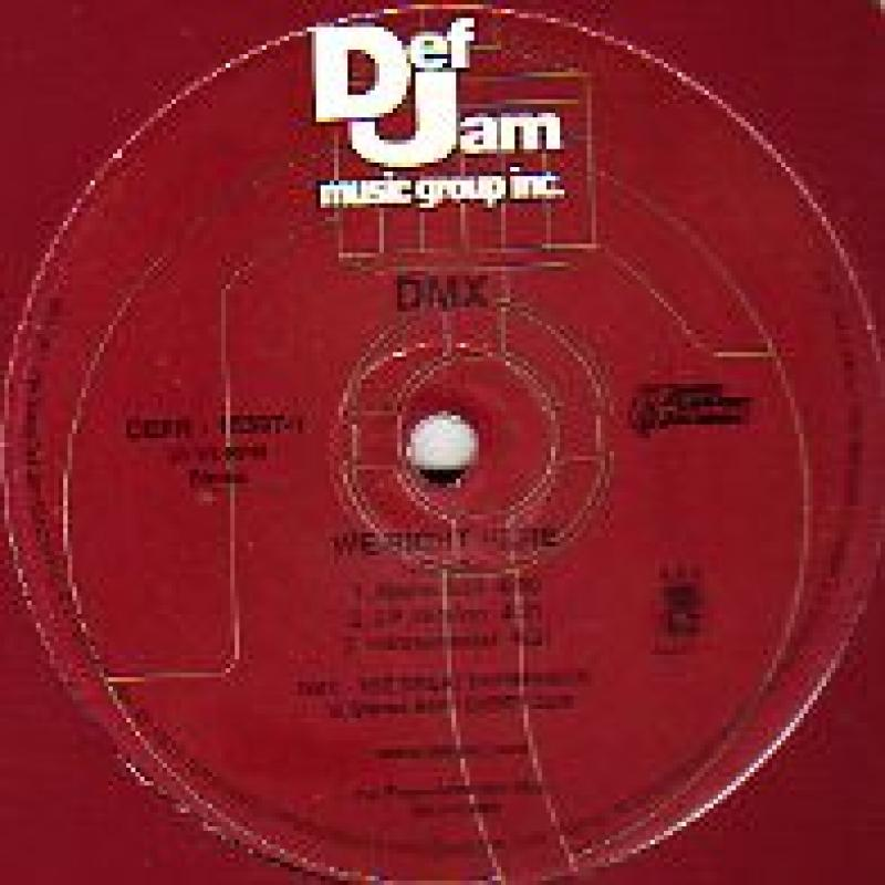 DMX - WE RIGHT HERE - 12 inch 45 rpm