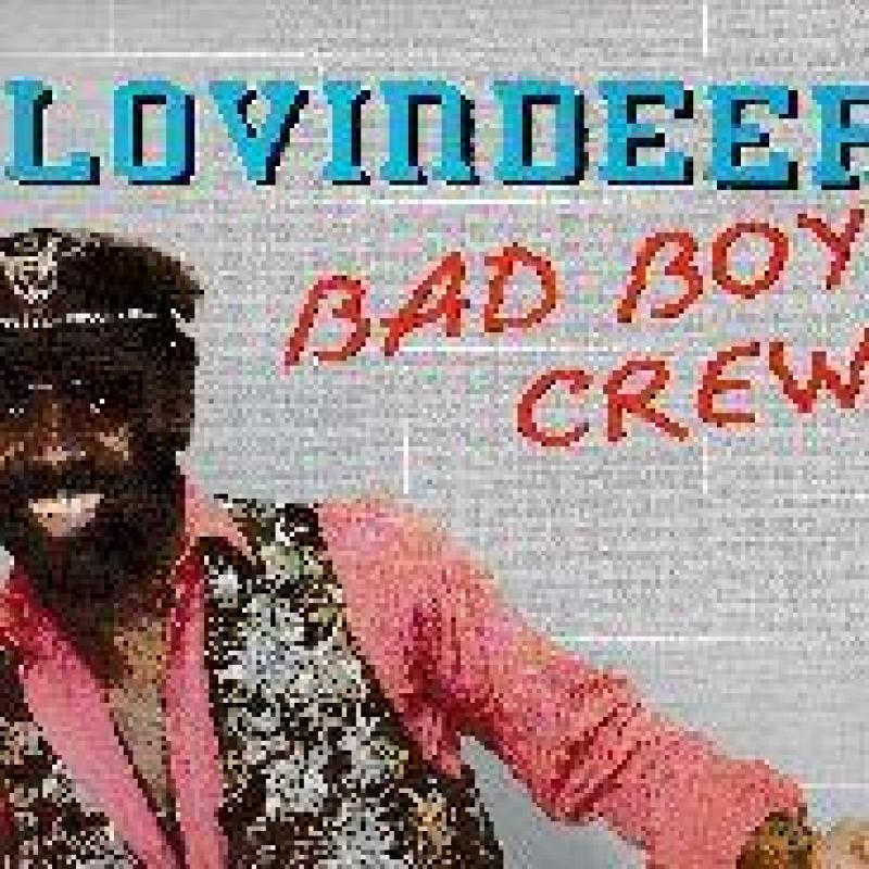 LOVINDEER - BAD BOY CREW (LP) - LP