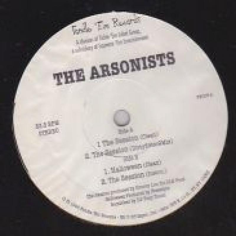 ARSONISTS/THE