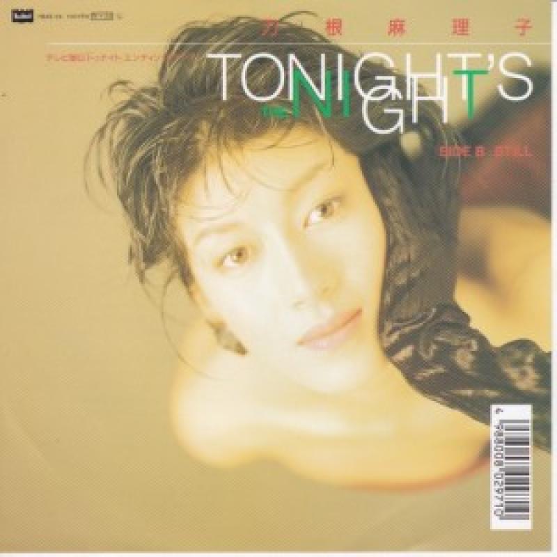 刀根麻理子/TONIGHT'S