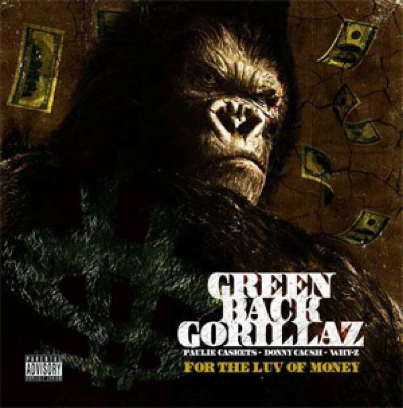 GREEN BACK GORILLAZ - FOR THE LUV OF MONEY (正規CD-R) - CD