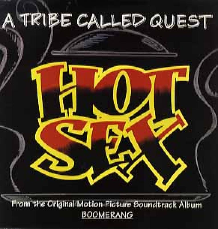 A Tribe Called Quest - Hot Sex [CDS] (1992)