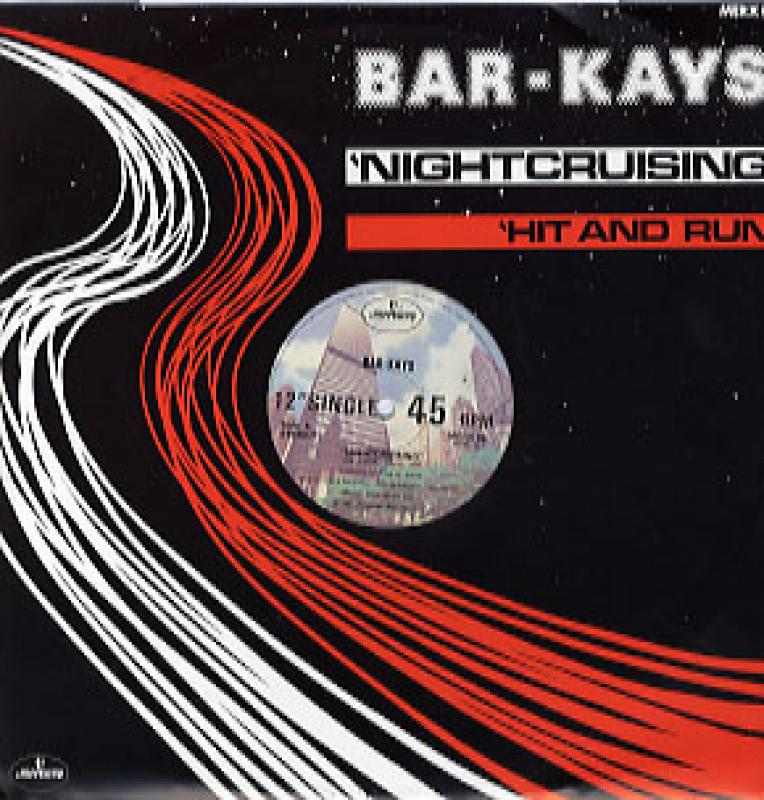 BAR-KAYS - NIGHTCRUISING / HIT AND RUN (UK) - Maxi 45T