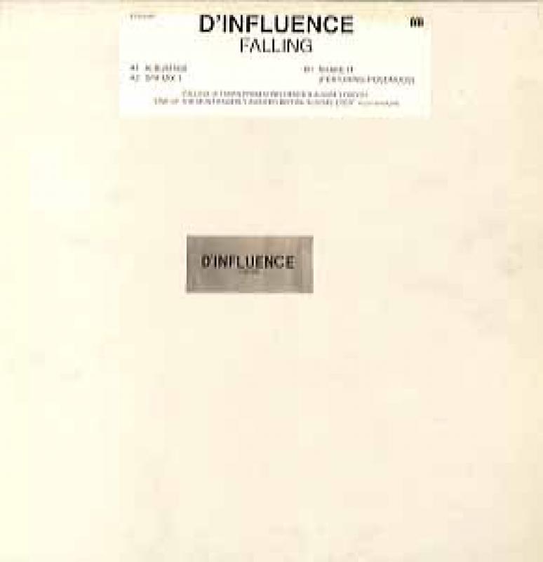 D'INFLUENCE/FALLING