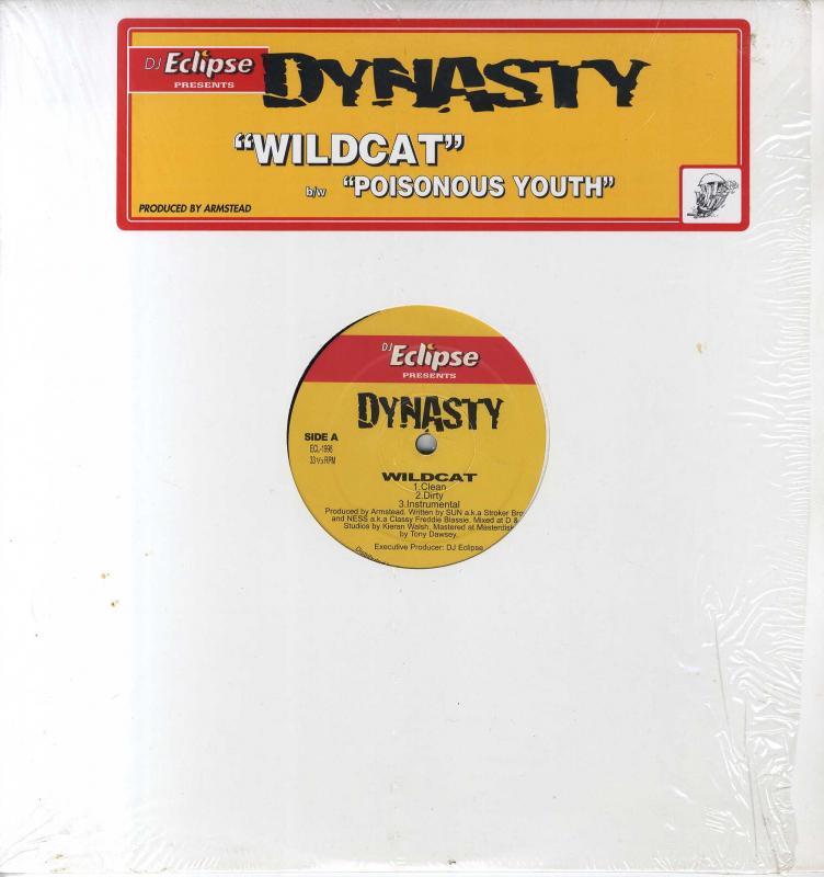 DYNASTY/WILDCAT