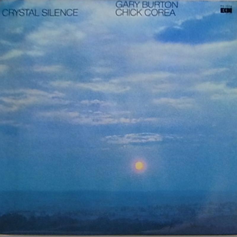 ゲイリー・バートン チック・コリア Crystal Silence レコード通販のサウンドファインダー