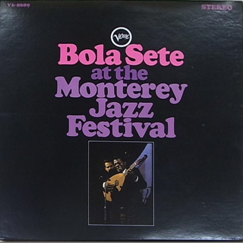 ボラ・セテ(G) BOLA SETE (G) - Bola Sete At The Monterey Jazz Festival - 33T