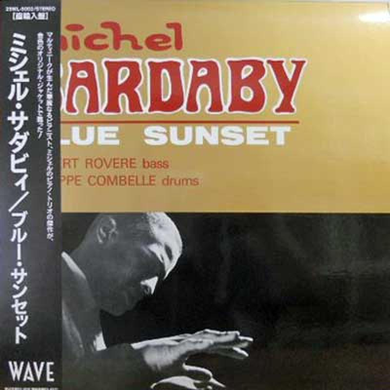 Michel Sardaby - Blue Sunset