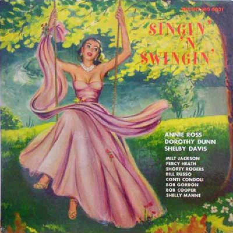 Annie Ross Dorothy Dunn Shelby Davis Singin N Swingin