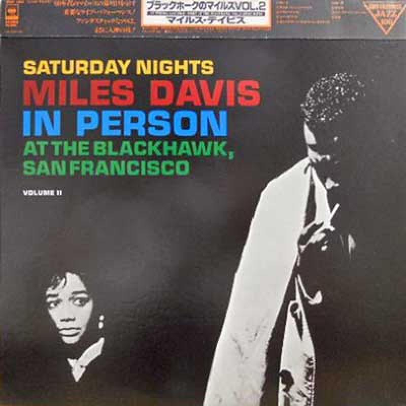 MILES DAVIS - In Person: Saturday Nights Vol. 2 - 33T