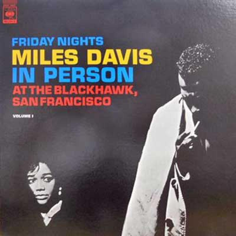 MILES DAVIS - In Person: Friday Nights Vol. 1 - 33T