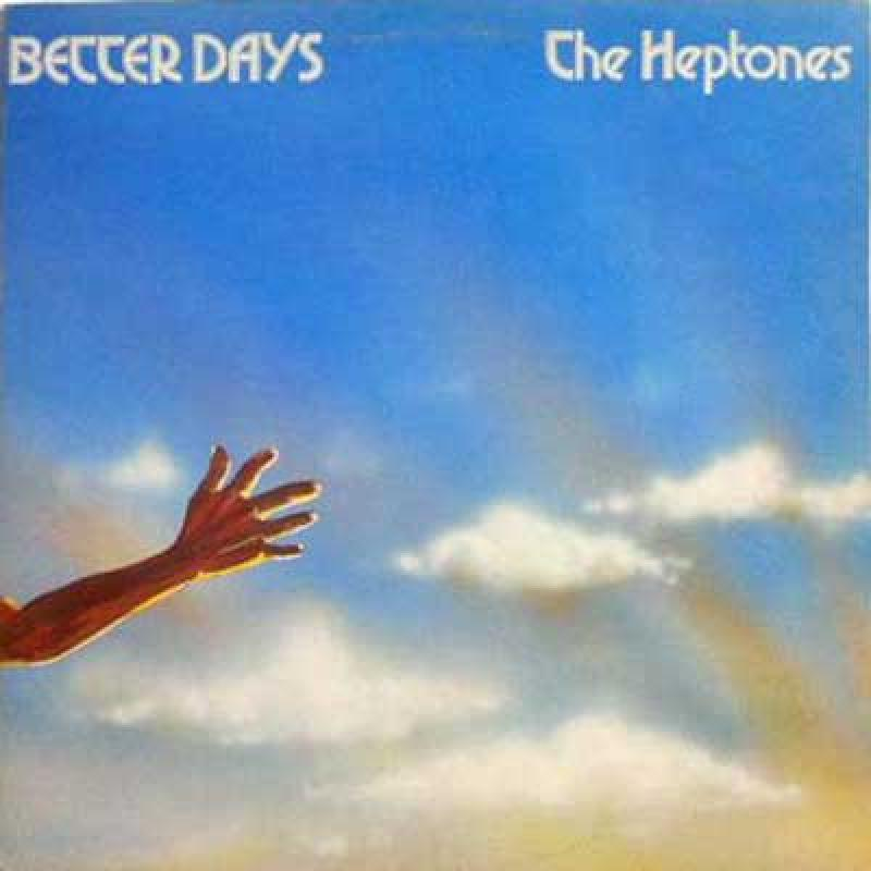 HEPTONES - Better Days - 33T