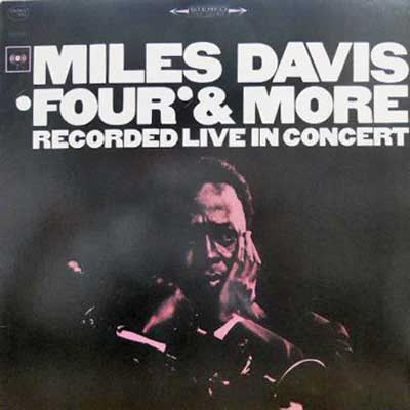 MILES DAVIS - Four & More: Recorded Live In Concert - 33T