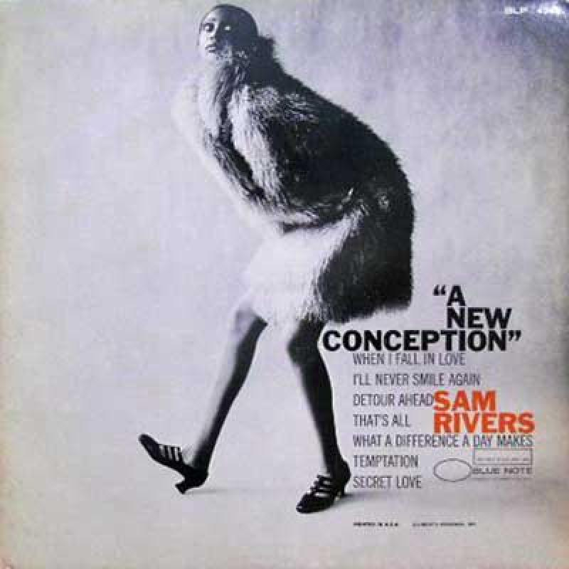 SAM RIVERS - A New Conception - LP