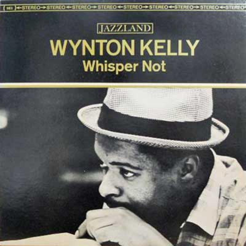WYNTON KELLY - Whisper Not - 33T