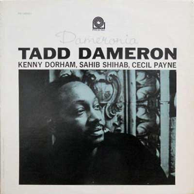 The Tadd Dameron Sextet - The Thelonious Monk Quartet - Symphonette - I Mean You