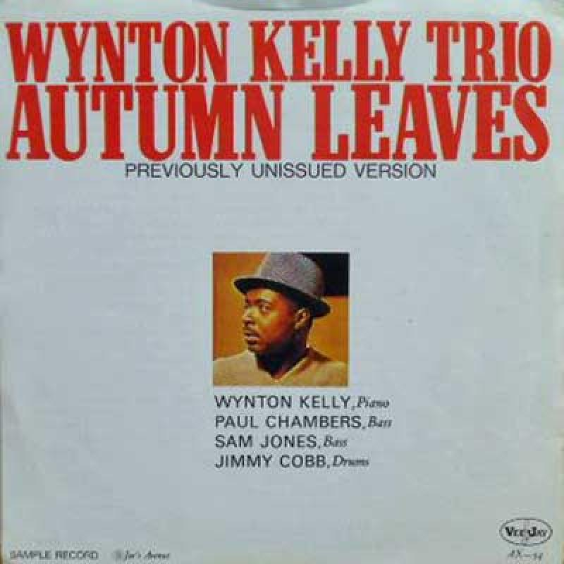 WYNTON KELLY - Auntumn Leaves / Joe's Avenue - 45T x 1