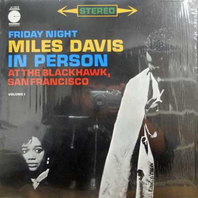 MILES DAVIS - Friday Night In Person Vol. 1 - 33T