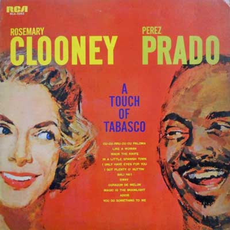ROSEMARY CLOONEY. PEREZ PRADO - A Touch Of Tabasco - 33T