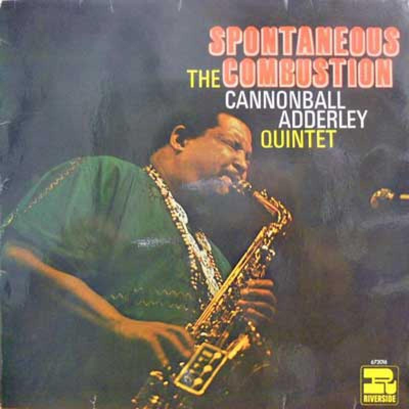 CANNONBALL ADDERLEY QUINTET - Spontaneous The Combustion - LP