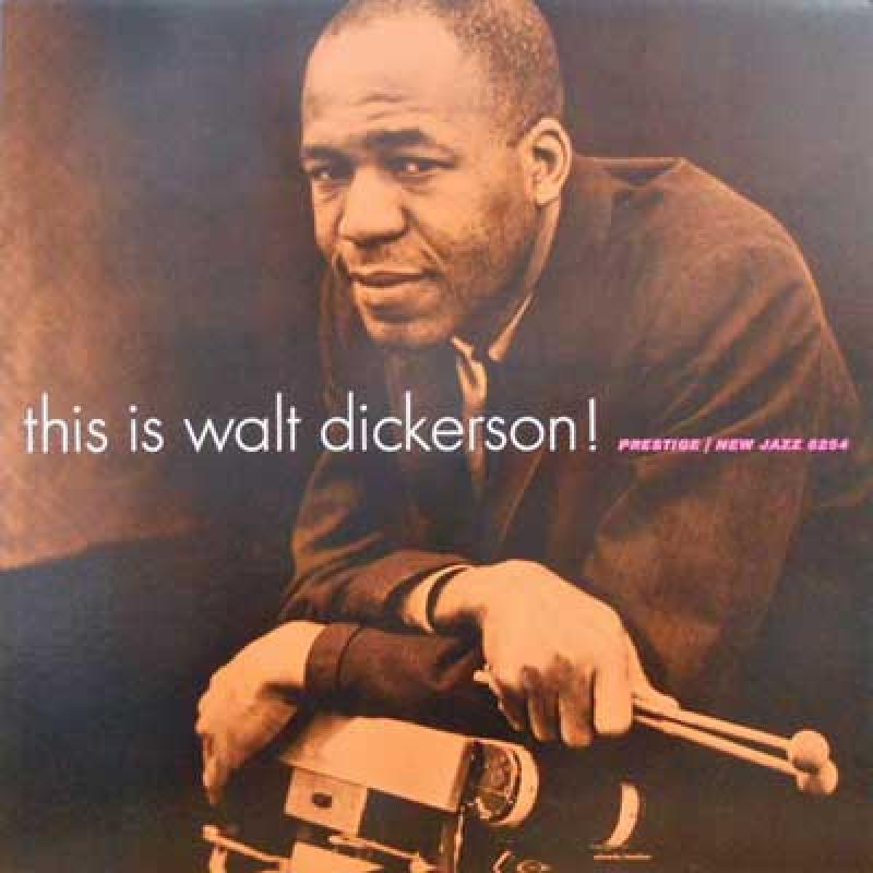 WALT DICKERSON - This Is Walt Dickerson! - LP