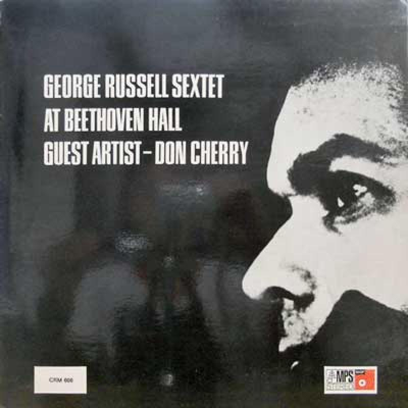 GEORGE RUSSELL SEXTET. DON CHERRY - At Beethoven Hall - 33T