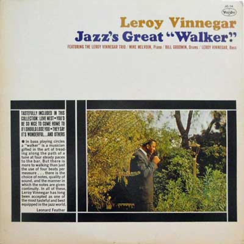 LEROY VINNEGAR - Jazz's Great Walker - 33T