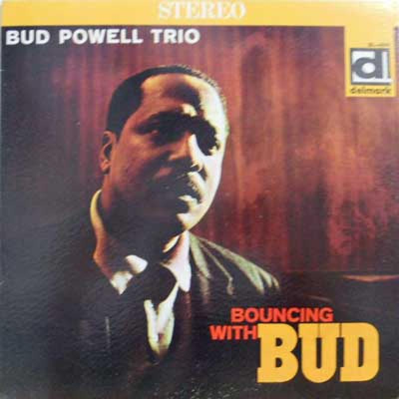 BUD POWELL - Bouncing With Bud - 33T
