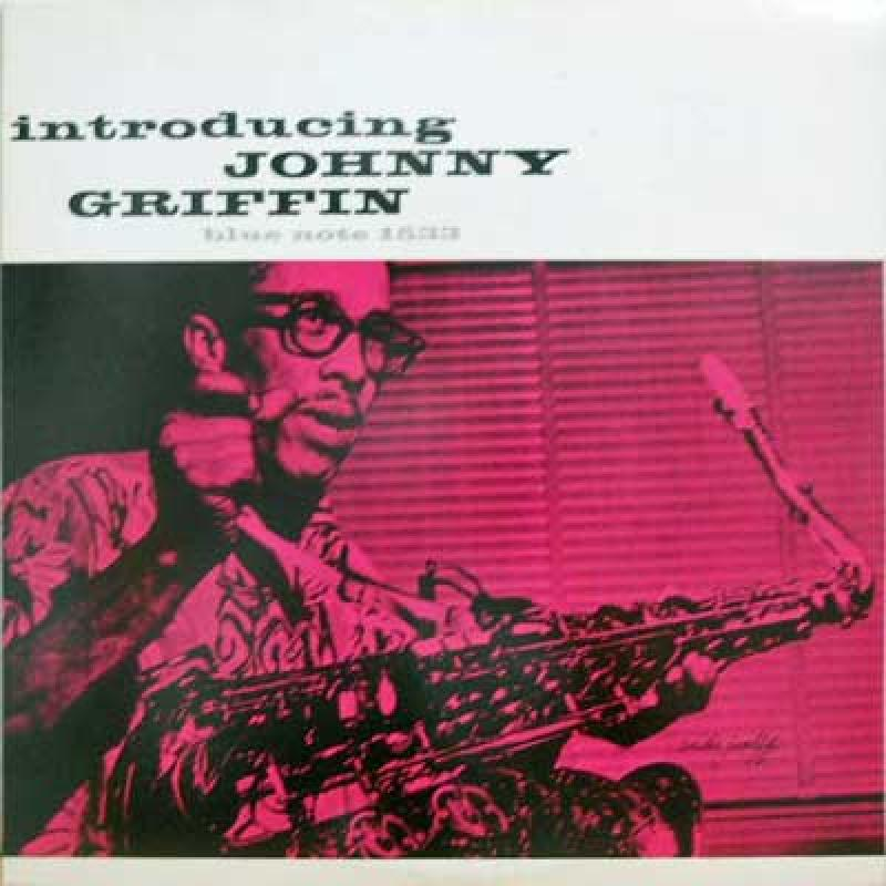 JOHNNY GRIFFIN - Introducing: Chicago Calling - 33T