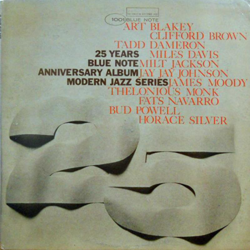 V.A: ART BLAKEY. MILES DAVIS. BUD POWELL. HORACE S - 25 Years Blue Note: Anniversary Album Modern Jazz Series - 33T