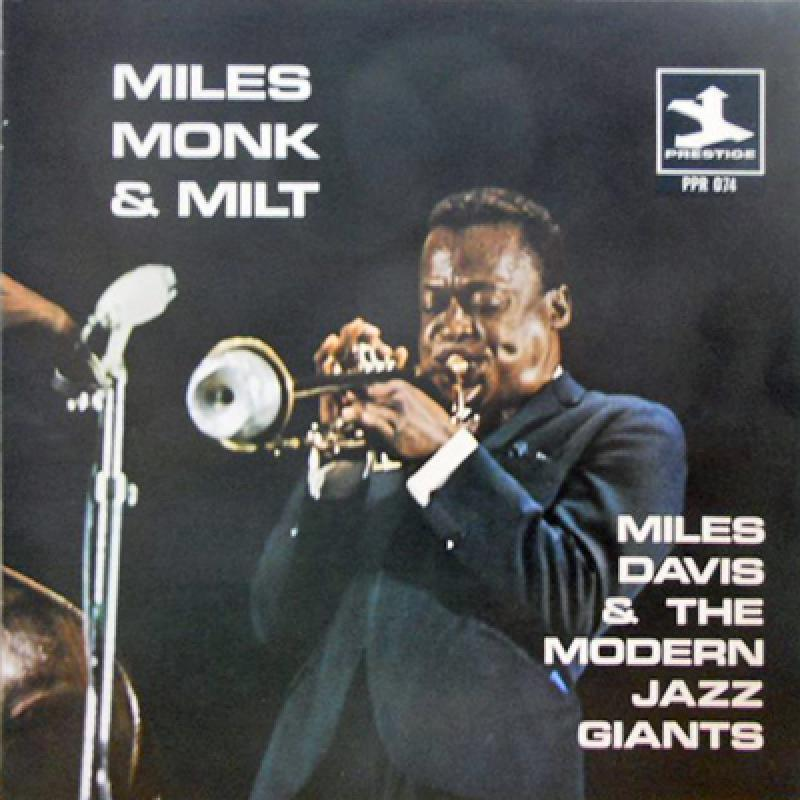 MILES DAVIS & THE MODERN JAZZ GIANTS - Miles. Monk & Milt! - 33T