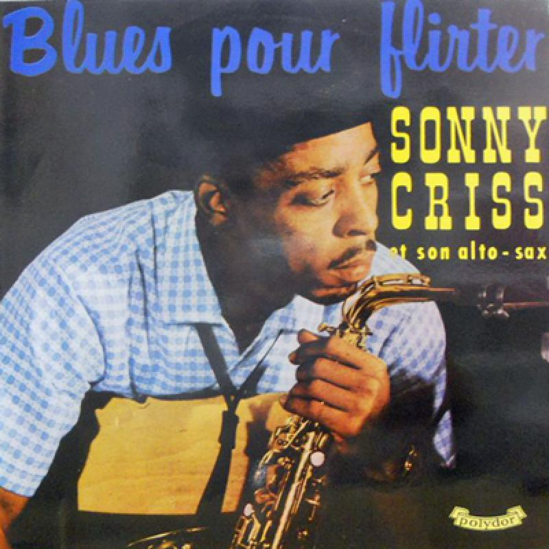 Mr blues pour flirter sonny criss