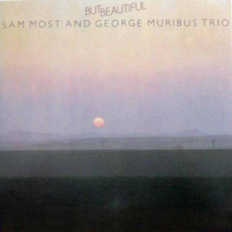 SAM MOST & GEORGE MURIBUS TRIO - But Beautiful - LP