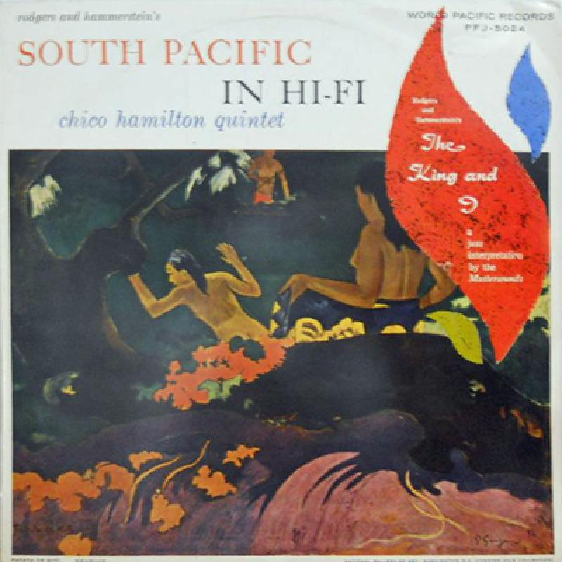 CHICO HAMILTON QUINTET - South Pacific In Hi Fi - LP
