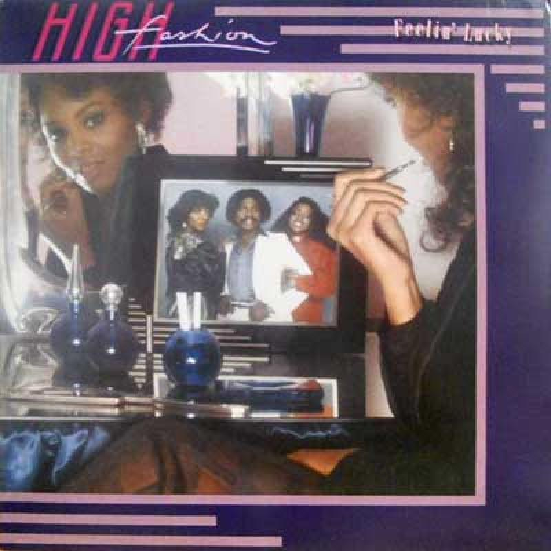 HIGH FASHION - Feelin' Lucky - LP