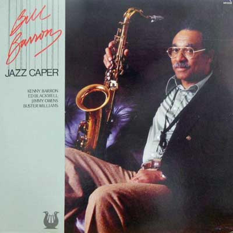 BILL BARRON。 KENNY BARRON。 JIMMY OWENS... - Jazz Caper - LP