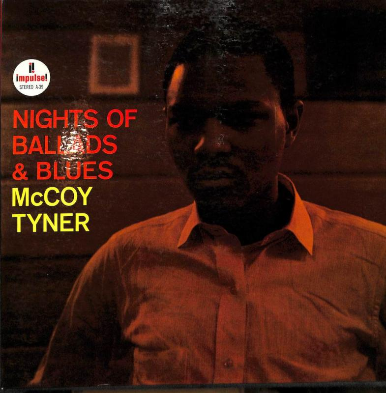 McCOY TYNER/Nights Of Ballads & BluesのLPレコード通販・販売ならサウンドファインダー