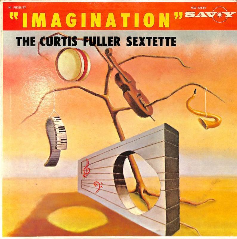 CURTIS FULLER SEXTETTE/Imagination のLPレコード通販・販売ならサウンドファインダー