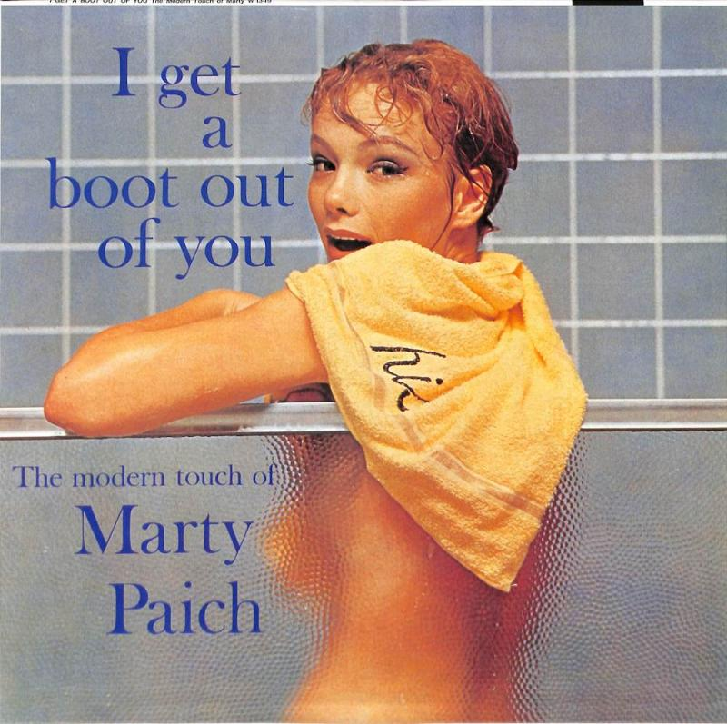 MARTY PAICH/I Get A Boot Out Of YouのLPレコード通販・販売ならサウンドファインダー