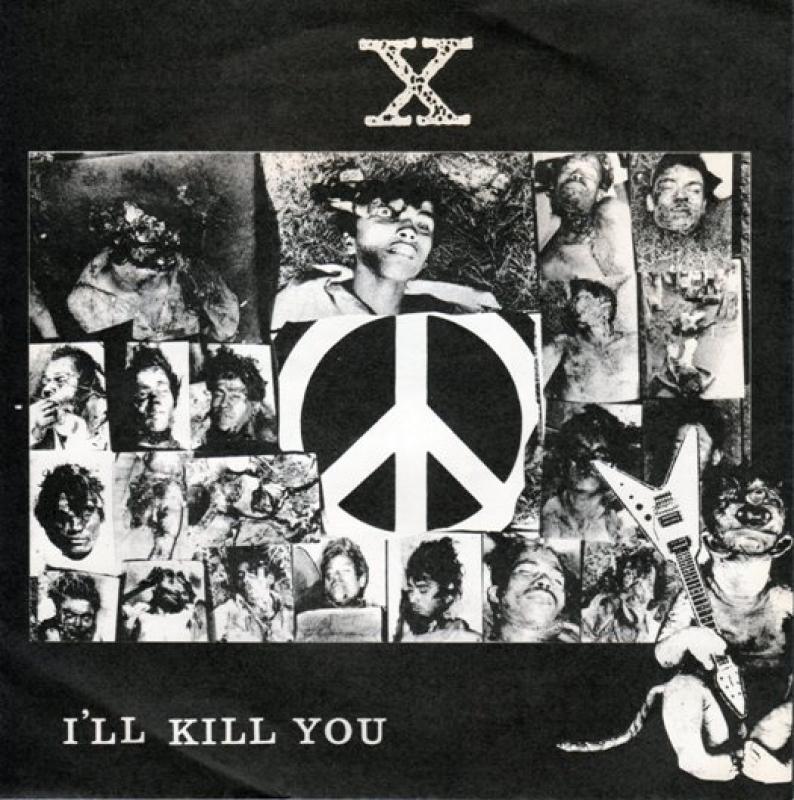 X Japan I Ll Kill You 【自主盤ファーストep】 レコード通販のサウンドファインダー