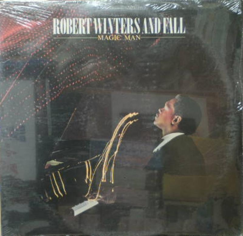 ROBERT WINTERS AND FALL - Magic Man - LP