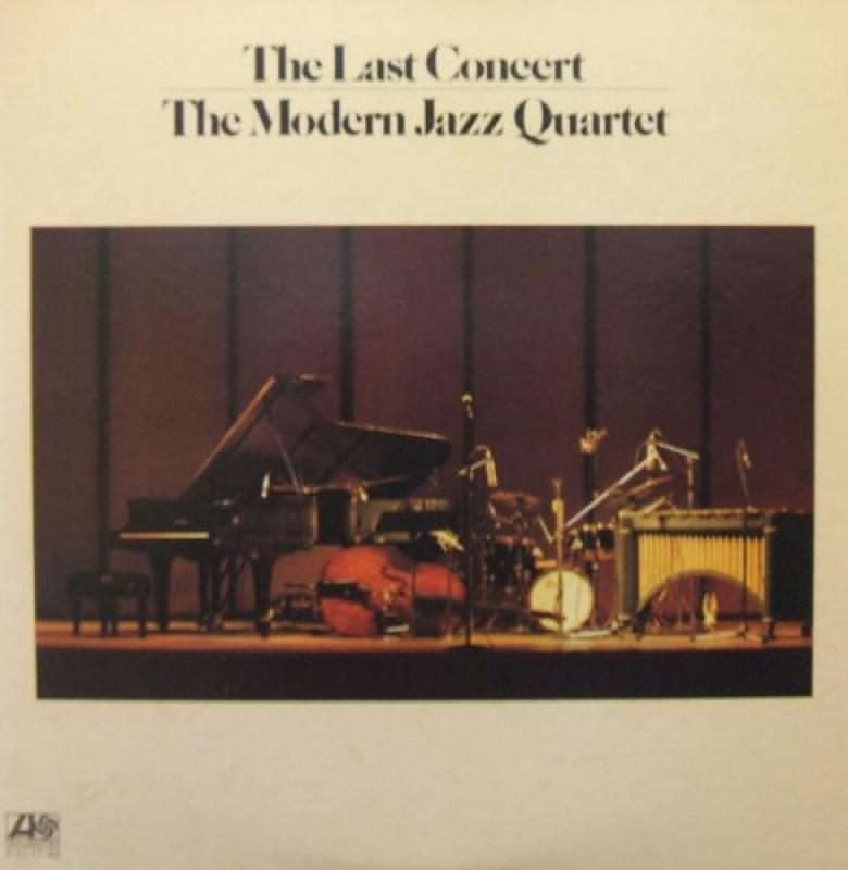 THE MODERN JAZZ QUARTET - THE LAST CONCERT - 33T
