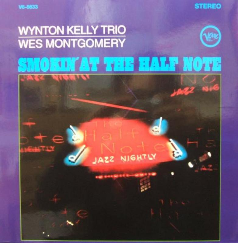 WYNTON KELLY TRIO. WES MONTGOMERY - SMOKIN' AT THE HALF NOTE - 33T